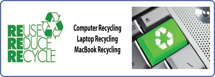Computer Recycling - Laptop Recycling - MacBook Recycling