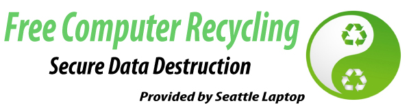 Free Computer Recycling in Seattle - Laptop Recycling - MacBook Recycling